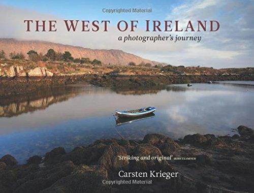 The West of Ireland: A Photographer's Journey: Carsten Krieger