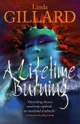 9781905175253: A Lifetime Burning