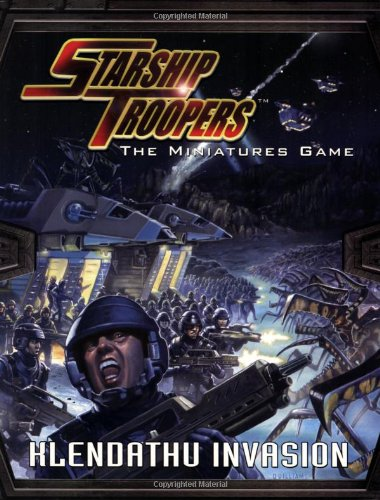 9781905176113: Starship Troopers: The Klendathu Invasion (Starship Troopers The Minuatures Game)