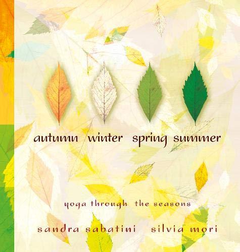 9781905177103: Autumn, Winter, Spring, Summer: Yoga Through the Seasons