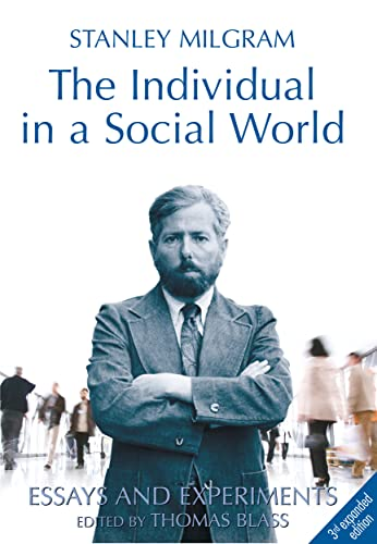 The Individual in a Social World: Essays and Experiments: Milgram, Stanley