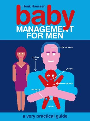9781905177691: Baby Management for Men: A Very Practical Guide