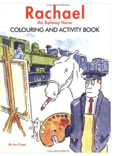 9781905184415: Rachael the Railway Horse: Colouring and Activity Book
