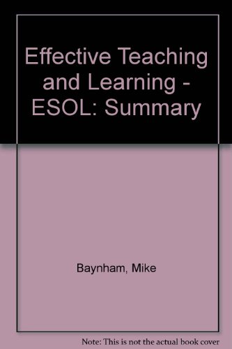Effective Teaching and Learning - ESOL: Summary: Baynham, Mike, Roberts,