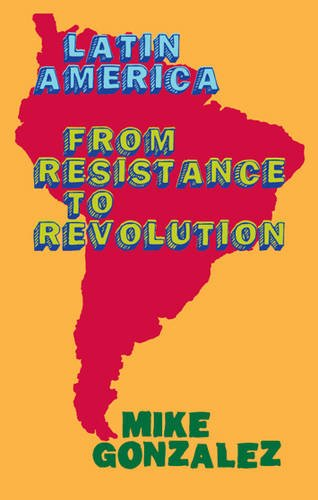 9781905192816: Latin America: From Resistance to Revolution