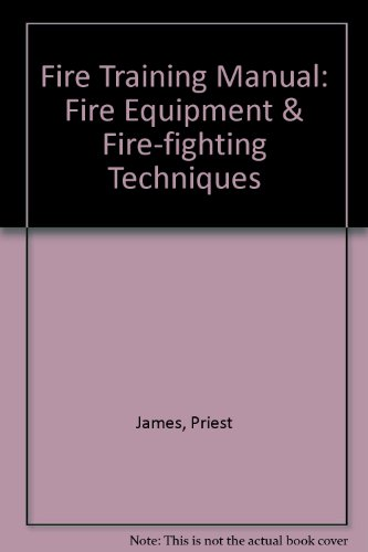 9781905195008: Fire Training Manual: Fire Equipment & Fire-fighting Techniques