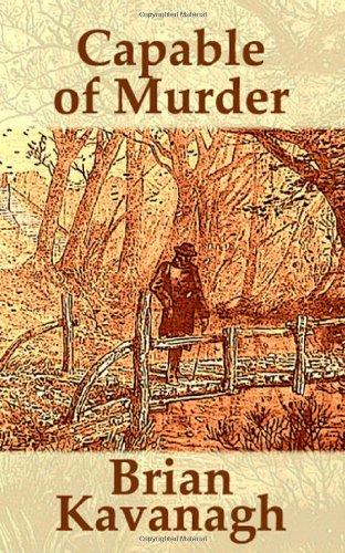 Capable of Murder: Kavanagh, Brian