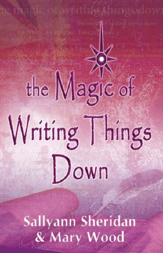 9781905203055: The Magic of Writing Things Down