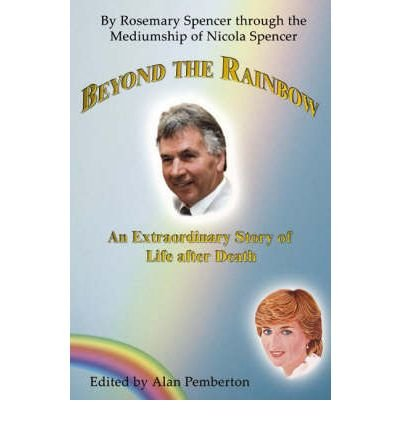 9781905203444: Beyond the Rainbow: An Extraordinary Story of Life After Death