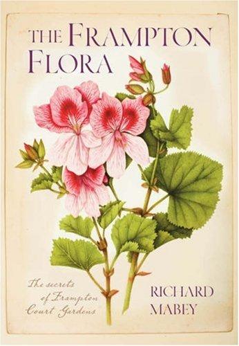 The Frampton Flora: Mabey, Richard