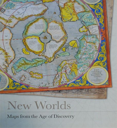 New Worlds: Maps from the Age of Discovery