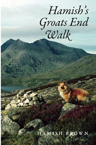 9781905207596: Hamish's Groats End Walk: One Man & His Dog on a Hill Route Through Britain & Ireland