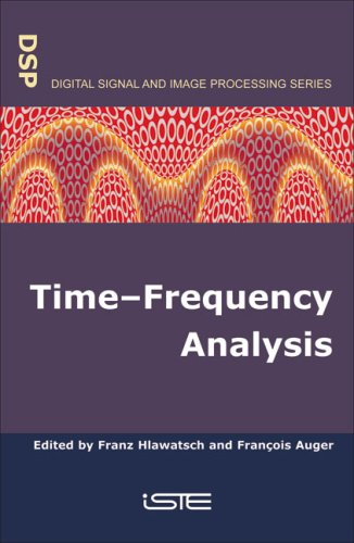 9781905209149: Time–Frequency Analysis (Digital Signal and Image Processing series)