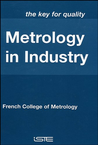 9781905209514: Metrology in Industry: The Key for Quality