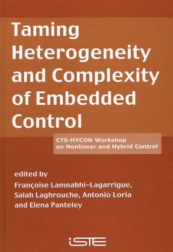Taming Heterogeneity and Complexity of Embedded Control (Hardback)