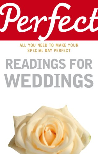 Perfect Readings for Weddings: All You Need to Make Your Special Day Perfect (Perfect series) (1905211090) by Law, Jonathan