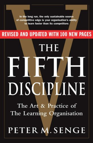 9781905211203: The Fifth Discipline: The art and practice of the learning organization: Second edition