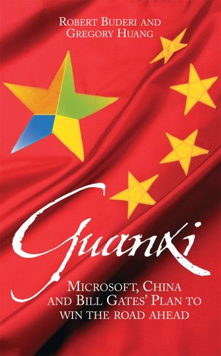 9781905211227: Guanxi (The Art of Relationships) : Microsoft, China and Bill Gates' Plan to win the Road Ahead