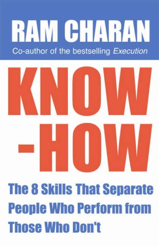 Know-How: The 8 Skills That Separate People: Ram Charam