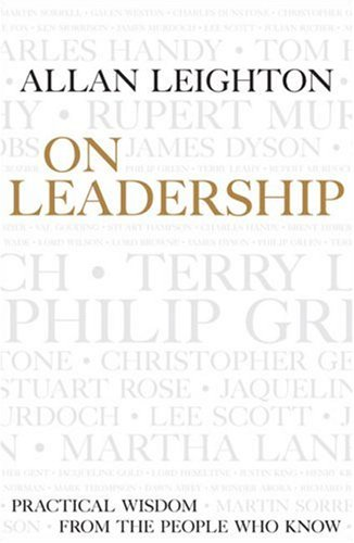 9781905211265: On Leadership: Practical Wisdom from the People Who Know