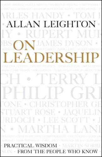 9781905211272: On Leadership: Practical Wisdom from the People who Know