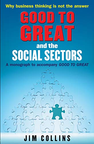 "9781905211326: Good to Great"" and the Social Sectors: A Monograph to Accompany ""Good to Great"""