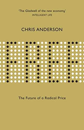 9781905211487: Free: The Future of a Radical Price (English and Multilingual Edition)