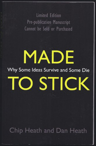 9781905211562: Made to Stick: Why Some Ideas Take Hold and Others Come Unstuck