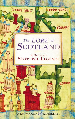 The Lore of Scotland a Guide to Scottish Legends