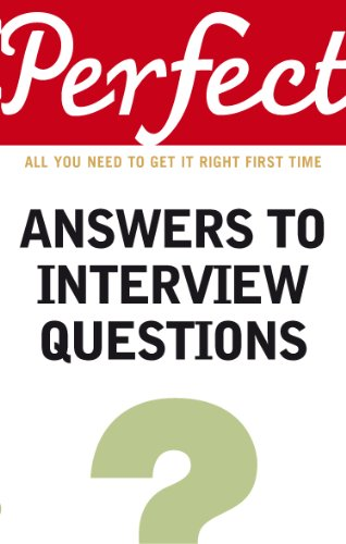 Perfect Answers to Interview Questions (Perfect series): Eggert, Max