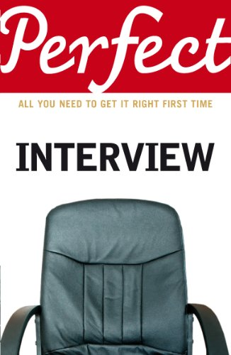 9781905211746: The Perfect Interview: All you need to get it right the first time (Perfect (Random House))