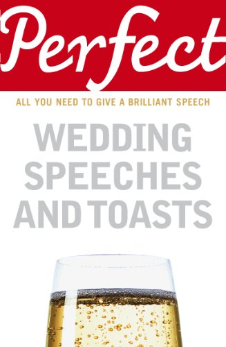 9781905211777: Perfect Wedding Speeches and Toasts (Perfect (Random House))