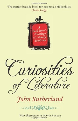 9781905211975: Curiosities of Literature: A Book-lover's Anthology of Literary Erudition