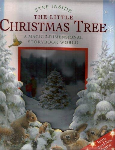 9781905212309: The Little Christmas Tree: A Magic 3-Dimensional Storybook World (Step Inside)