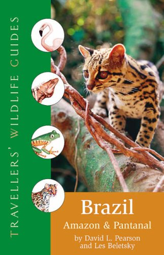 9781905214044: Traveller's Wildlife Guide: Brazil, Amazon and Pantanal