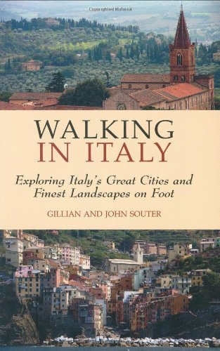 9781905214525: Walking Italy: Exploring Italy's Great Cities and Finest Landscapes on Foot