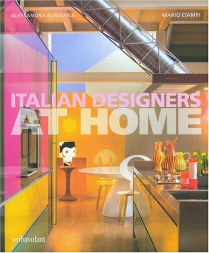 Italian Designers at Home (Hardback): Alessandra Burgiana