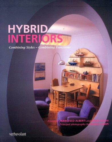 Hybrid Interiors: Combining Styles - Combining Functions (Paperback): Francesco Alberti