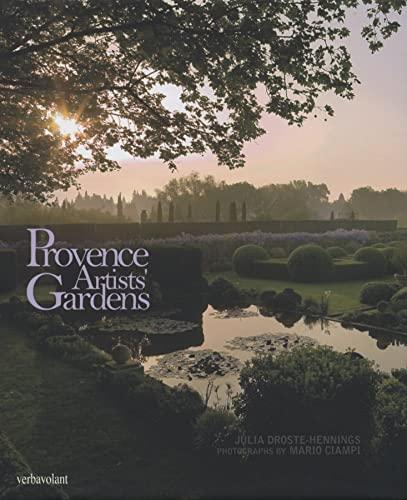Provence Artists Gardens (Hardback): Julia Droste-Hennings