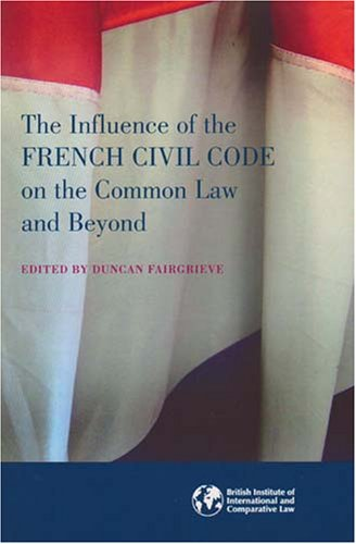 9781905221011: The Influence of the French Civil Code on the Common Law and Beyond