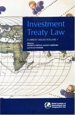 9781905221059: Investment Treaty Law: Current Issues, Volume I (v. 1)