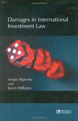 9781905221240: Damages in International Investment Law