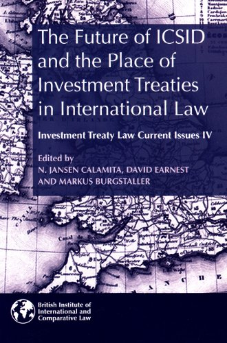 9781905221509: The Future of ICSID and the Place of Investment Treaties in International Law: Current Issues in Investment Treaty Law Volume 4 (Investment Treaty Law: Current Issues)