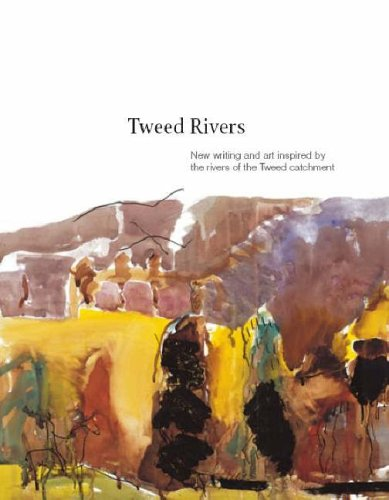 9781905222254: Tweed Rivers: New Writing and Art Inspired by the Rivers of the Tweed Catchment