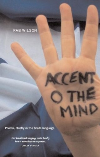 9781905222865: Accent O the Mind: Poems Chiefly in the Scots Language (Scots Edition)