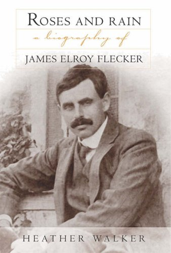 9781905226061: Roses and Rain: A Biography of James Elroy Flecker