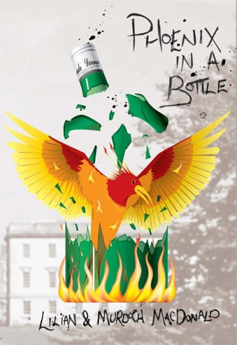 9781905226146: Phoenix in a Bottle: How We Overcame Alcoholism, and are Able to Drink Responsibly Again
