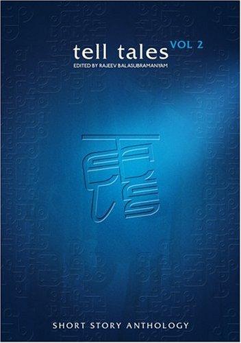 Tell Tales: The Anthology of Short Stories: v. 2: Rajeev Balasubramanyam, Courttia Newland