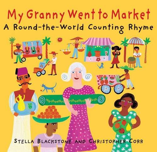 9781905236381: My Granny Went to Market: A Round-the-world Counting Rhyme