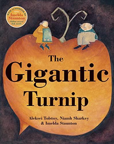 The Gigantic Turnip: Aleksey Nikolayevich Tolstoy